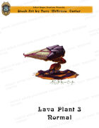 CSC Stock Art Presents: Lava Plant 3 Normal