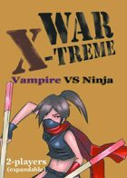 WAR X-TREME - Ninja VS Vampire