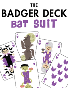 The Badger Deck, Bat Suit