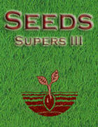 Seeds: Supers III
