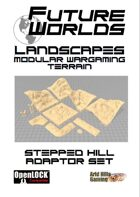 Future Worlds Landscapes:  Stepped Hill Adaptor Set