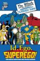 Dr. Blink: Superhero Shrink - Id. Ego. Superego!