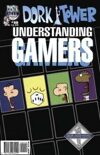 Dork Tower #18: Understanding Gamers