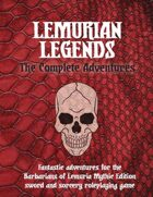 Lemurian Legends: The Complete Adventures