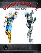 Villainy Codex I - Mutant Conflict