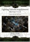 Fighting Vehicles Supplamental: Merchant Vessels: Compatible with Full Thrust