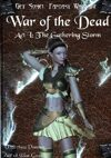 Get Some! Fantasy Campaign: War of the Dead: Act 1 The Gathering Storm