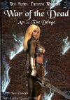 Get Some! Fantasy Campaign: War of the Dead: Act 3: The Deluge