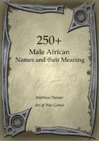250+  Male African Names and Their Meaning
