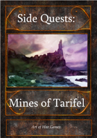 Side Quests I: The Mines of Tarifel
