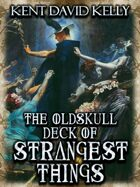 CASTLE OLDSKULL - The Oldskull Deck of Strangest Things