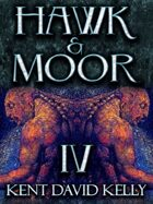 HAWK & MOOR - Book 4 - Of Demons and Fallen Idols