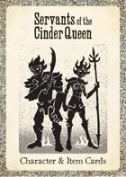Servants of the Cinder Queen - Character & Item Deck