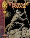 Westhrall's Passage: An Earthdawn Shard (Classic Edition)