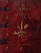 A Cookbook of the Realms: Volume 1