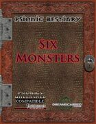 Psionic Bestiary: Six Monsters