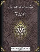 The Mind Unveiled: Feats
