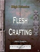 High Psionics: Fleshcrafting