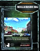 Millersburg: A Rules Neutral Setting and Adventure For the Zombie Apocalypse