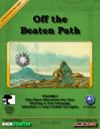 Off the Beaten Path Vol I: Don't Follow The Lights