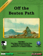 Off the Beaten Path Vol I: A Goblin's Lament