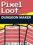 Pixel Loot - Dungeon Maker