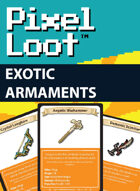 Pixel Loot - Exotic Armaments