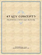 47 Key Concepts for Inventing a Fantasy Race or Culture