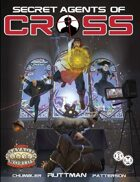 Secret Agents of CROSS (Savage Worlds)