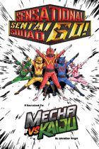 Mecha vs Kaiju: Sensational Sentai Squad GO! (Fate Core)