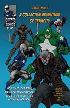 Torrid Comics presents a collective adventure of tenacity