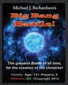 No3. Big Bang Battle! - Battle for the Entire Universe!