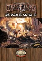 DeadLands Reloaded: Messico & Nuvole