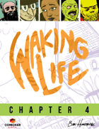 Waking Life #4: New Directions