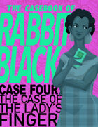 The Casebook of Rabbit Black #4