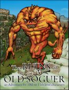 The Ruins of Old Soguer