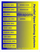 Parallel Open Gaming Systems Weapons