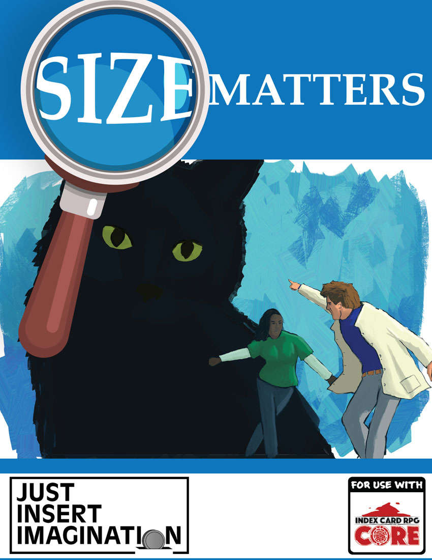 Size Matters (ICRPG) - Just Insert Imagination