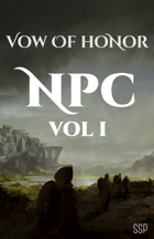 Vow of Honor NPC Volume I
