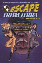 "Escape From Terra, Volume 2.2 - ""Fly, Robyn Fly"" & ""Leap Of Faith"""