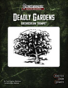 Deadly Gardens: Greenscream Trumpet