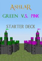Ashlar Starter Deck: Green VS Pink