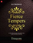 Fierce Tempers (Level 8 PCs)