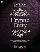 Cryptic Entry (Level 1 PCs)