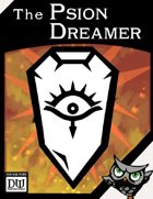 The Psion Dreamer (Dungeon World, Grim World compatible)