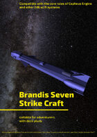 Brandis Seven Strike Craft