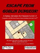Escape From Goblin Dungeon!