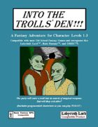 Into the Trolls' Den
