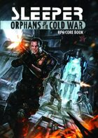 Sleeper: Orphans of the Cold War - RPG Core Book