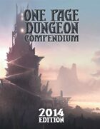 One Page Dungeon Compendium 2014 Print Edition